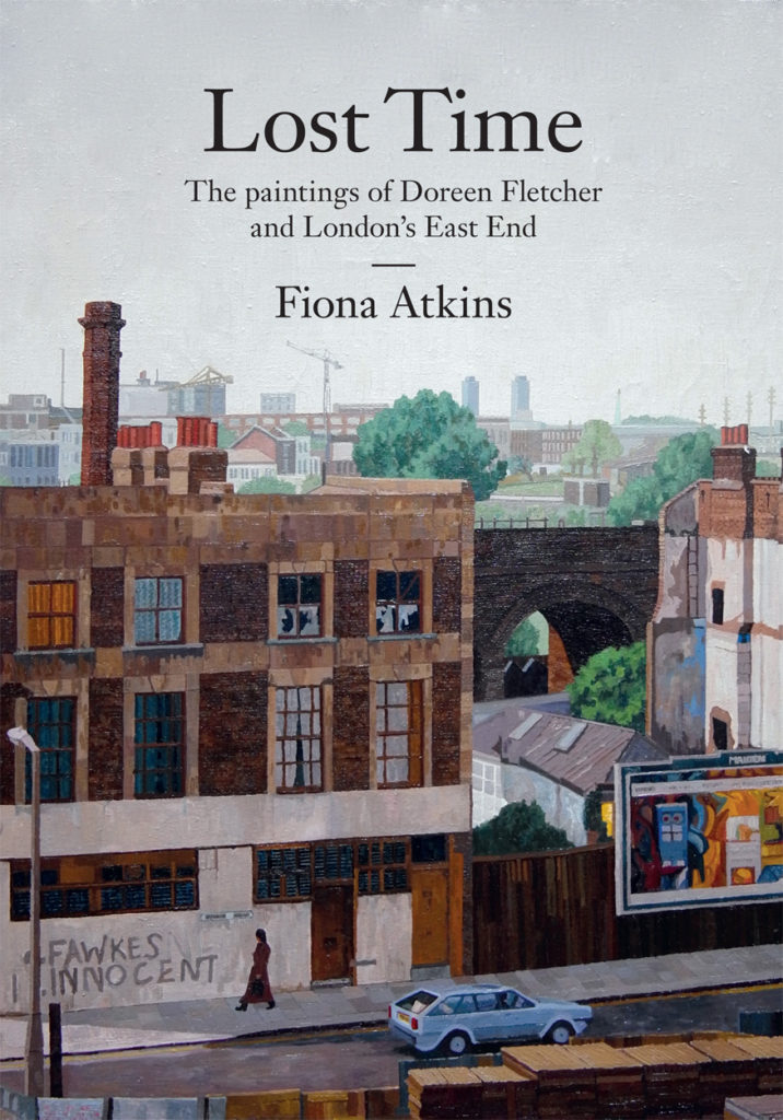Lost Time. The paintings of Doreen Fletcher and London's East End