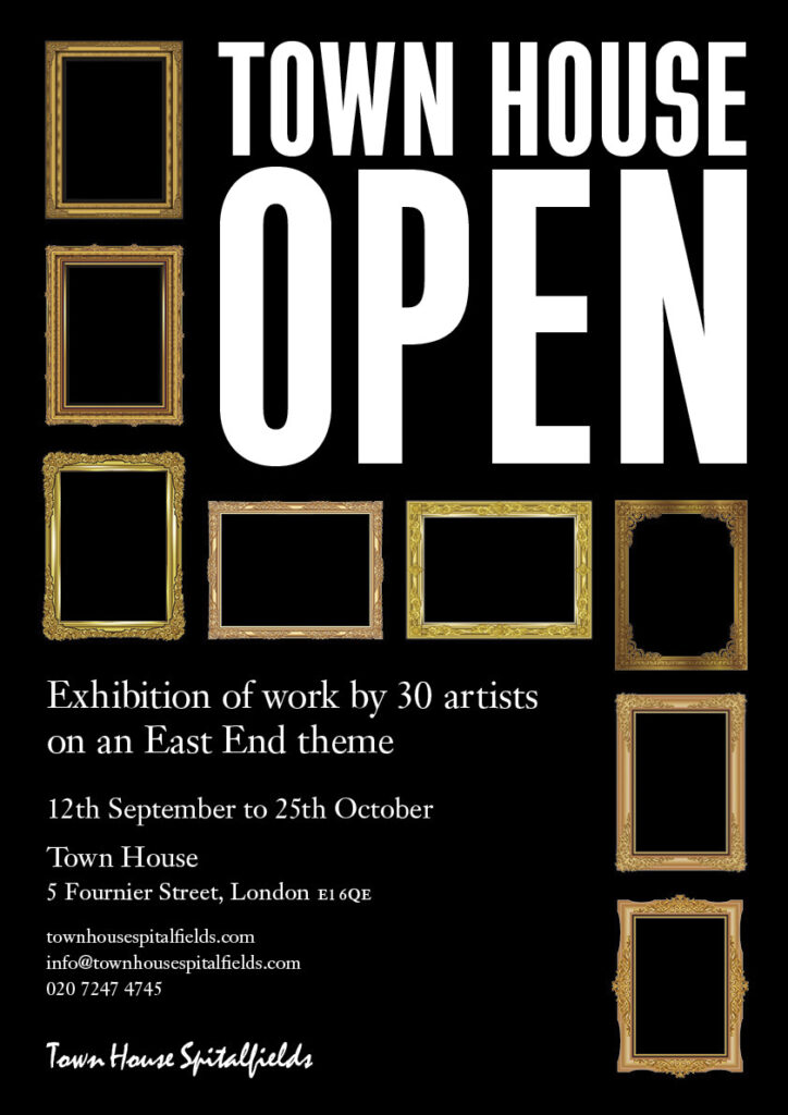 Town House Open Exhibition: East End