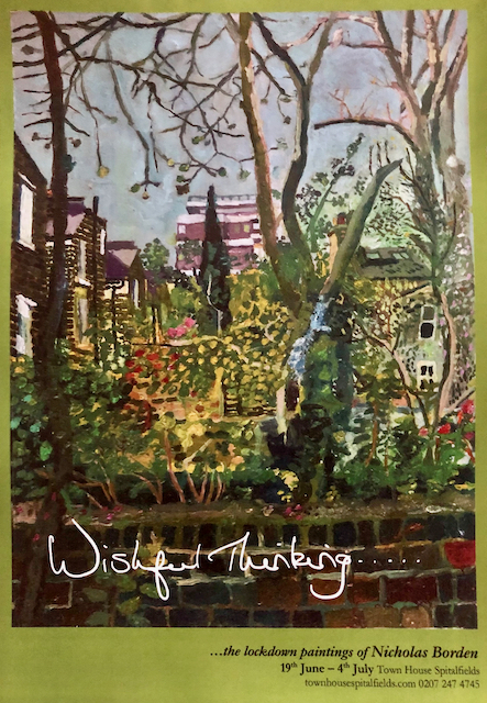 Nicholas Borden: Wishful Thinking 19th June – 4th July
